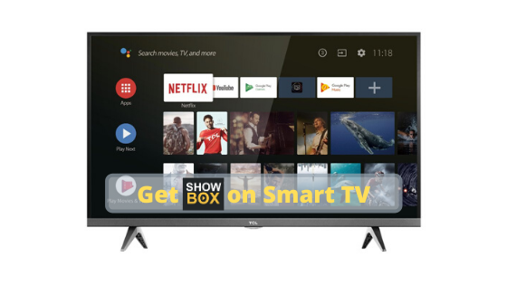 Get Showbox on Smart TV