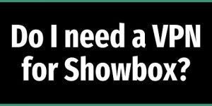 VPN-For-Showbox